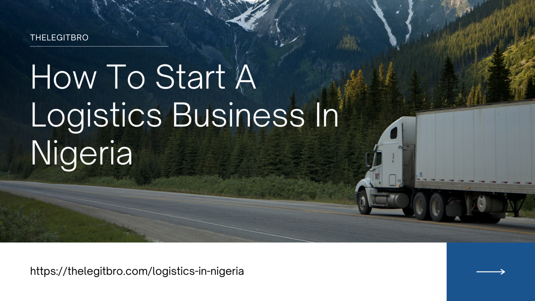 How To Start A Logistics Business In Nigeria